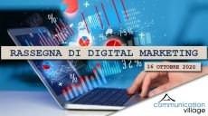 Rassegna di digital marketing di Communication Village del 16 ottobre 2020
