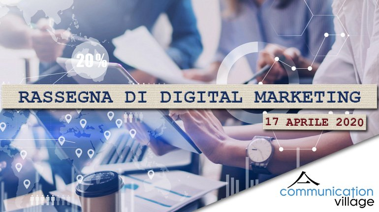 rassegna-digital-marketing-17042020