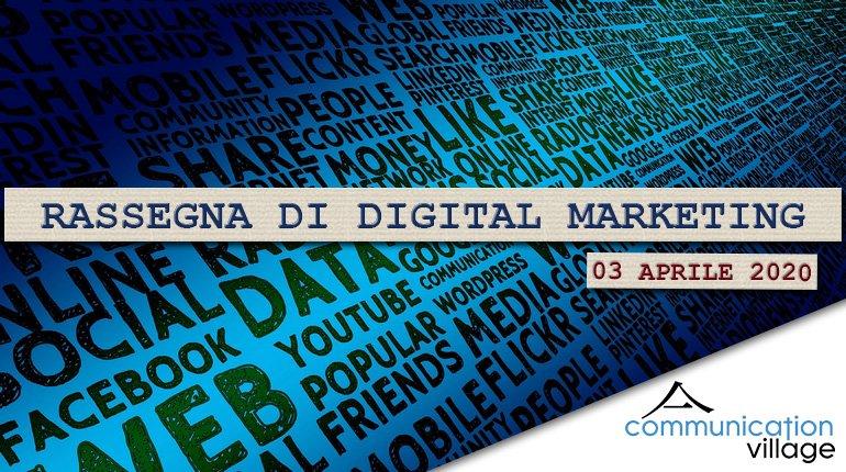 rassegna-digital-marketing-03042020