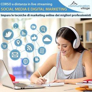 Corso di formazione a distanza in live streaming Social Media e Digital Marketing