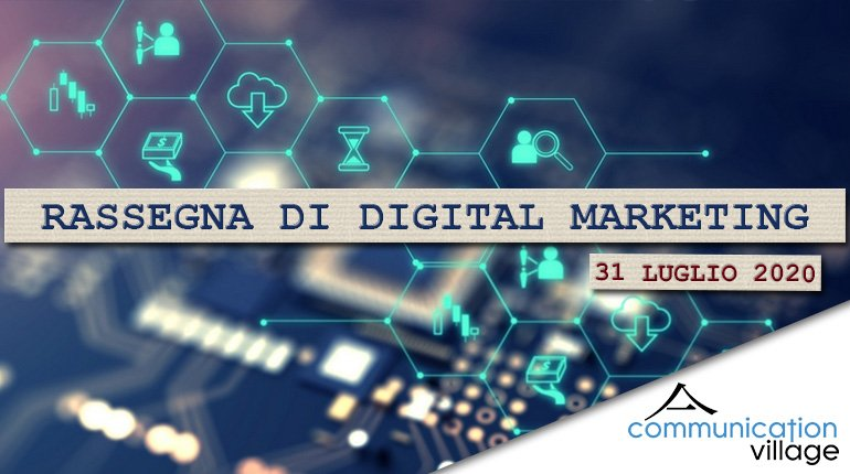rassegna-digital-marketing-31072020