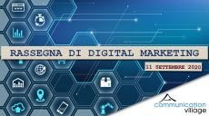 Rassegna didigital marketing di CoVillage dell'11 settembre 2020