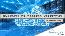 Rassegna di Digital Marketing di Communication Village del 23 ottobre 2020