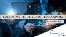 Rassegna di Digital Marketing di Communicatoin Village del 30 ottobre 2020