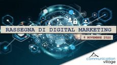 Rassegna di Digital Marketing di Communicatoin Village del 06 novembre 2020