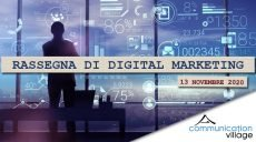 Rassegna di Digital Marketing di Communicatoin Village del 13 novembre 2020