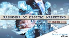 Rassegna di Digital Marketing di Communicatoin Village del 20 novembre 2020