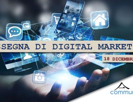 Rassegna di digital marketing di Communication Village del 18 dicembre 2020