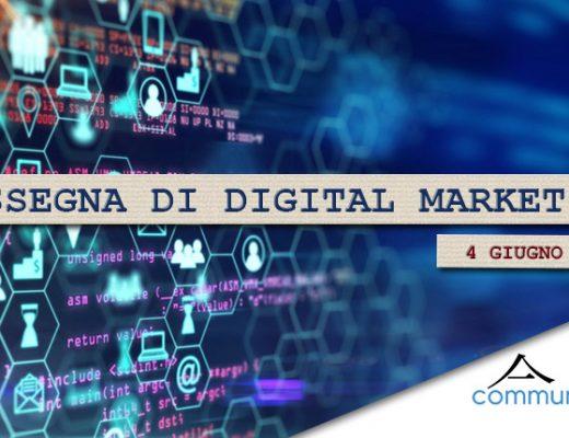 Rassegna di Digital Marketing di Communication Village del 4 giugno 2021