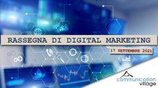 Rassegna di Digital Marketing di Communication Village del 17 settembre 2021