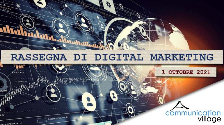 Rassegna di Digital Marketing di Communication Village del 1 ottobre 2021
